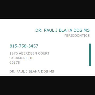 Reviews for dentist Dr. Dr. Paul J. Blaha in Sycamore, Illinois, United States
