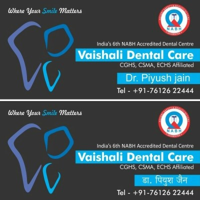 Reviews for dentist Vaishali Dental Care in Jabalpur, Madhya Pradesh, India